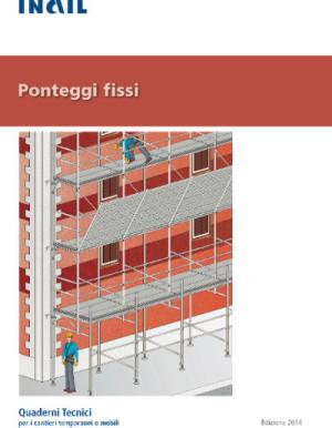 Quaderni Tecnici inail per cantieri ponteggi fissi